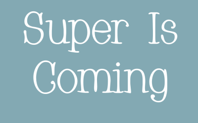 Super Is Coming