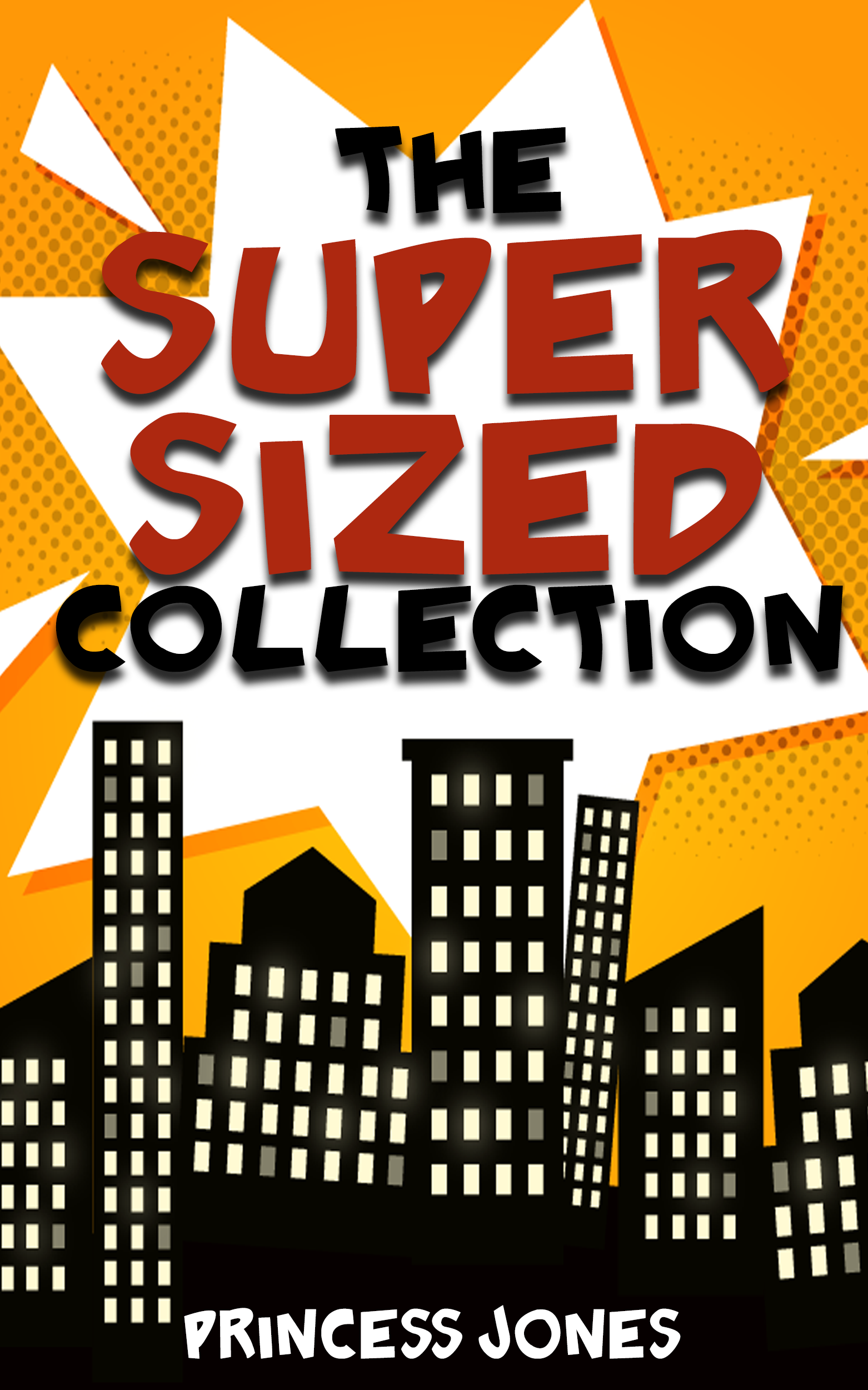 The Supersized Collection