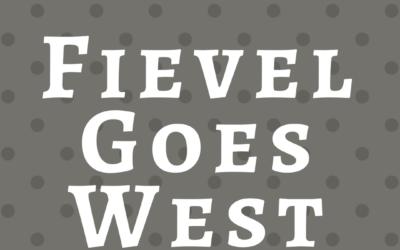 Fievel Goes West