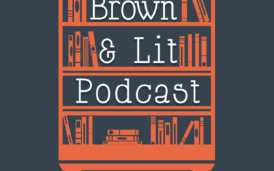 Coming Soon: The Brown & Lit Podcast
